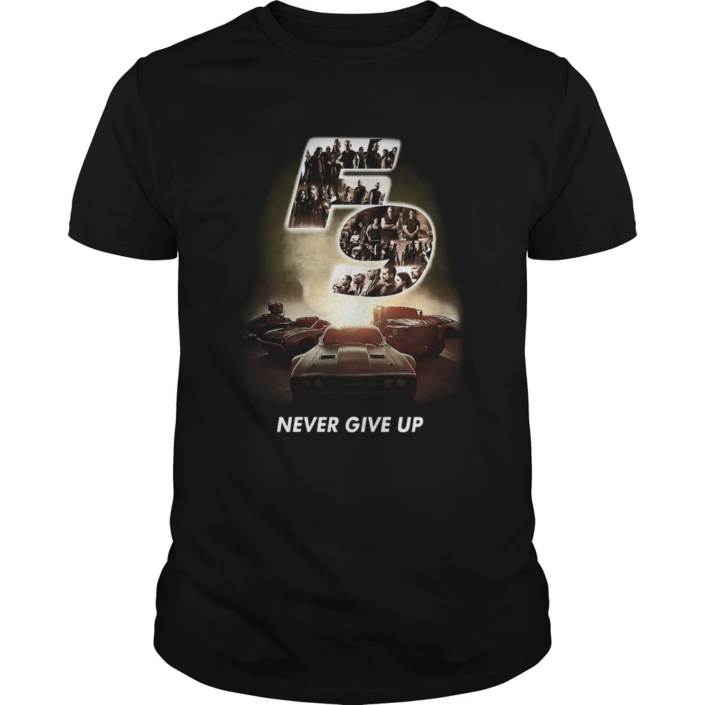 F9 fast and furious 9 never give up cars  Unisex