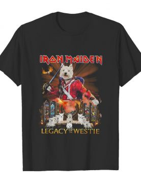 Iron maiden legacy of the westie fire shirt