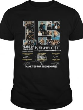 15 years of 2005 2020 6 seasons 458 episodes kaamelott thank you for the memories signatures shirt