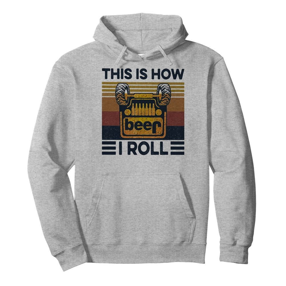 Beer this is how I roll vintage  Unisex Hoodie