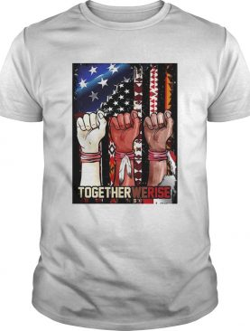 Black Live Matter Strong Hand Together We Rise American Flag shirt