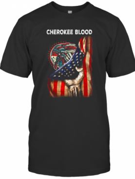 Cherokee Blood American Flag Independence Day T-Shirt