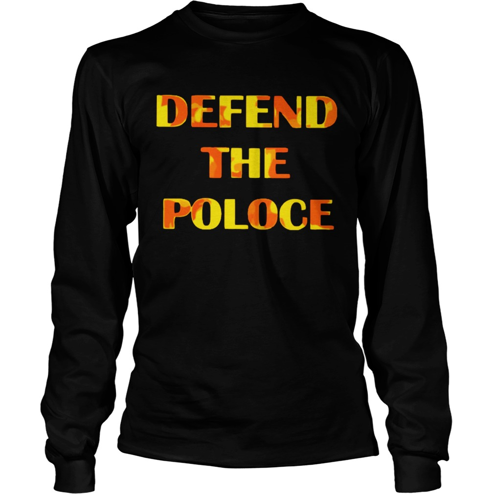 Defend The Police  Long Sleeve