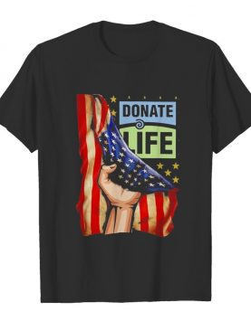 Donate life american flag independence day shirt