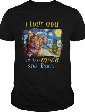 I Love You To The Moon And Back Rottweiler Dog shirt