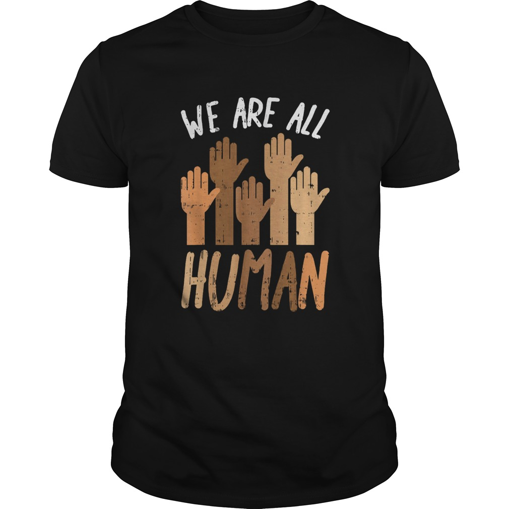 Juneteenth we are all human  Unisex