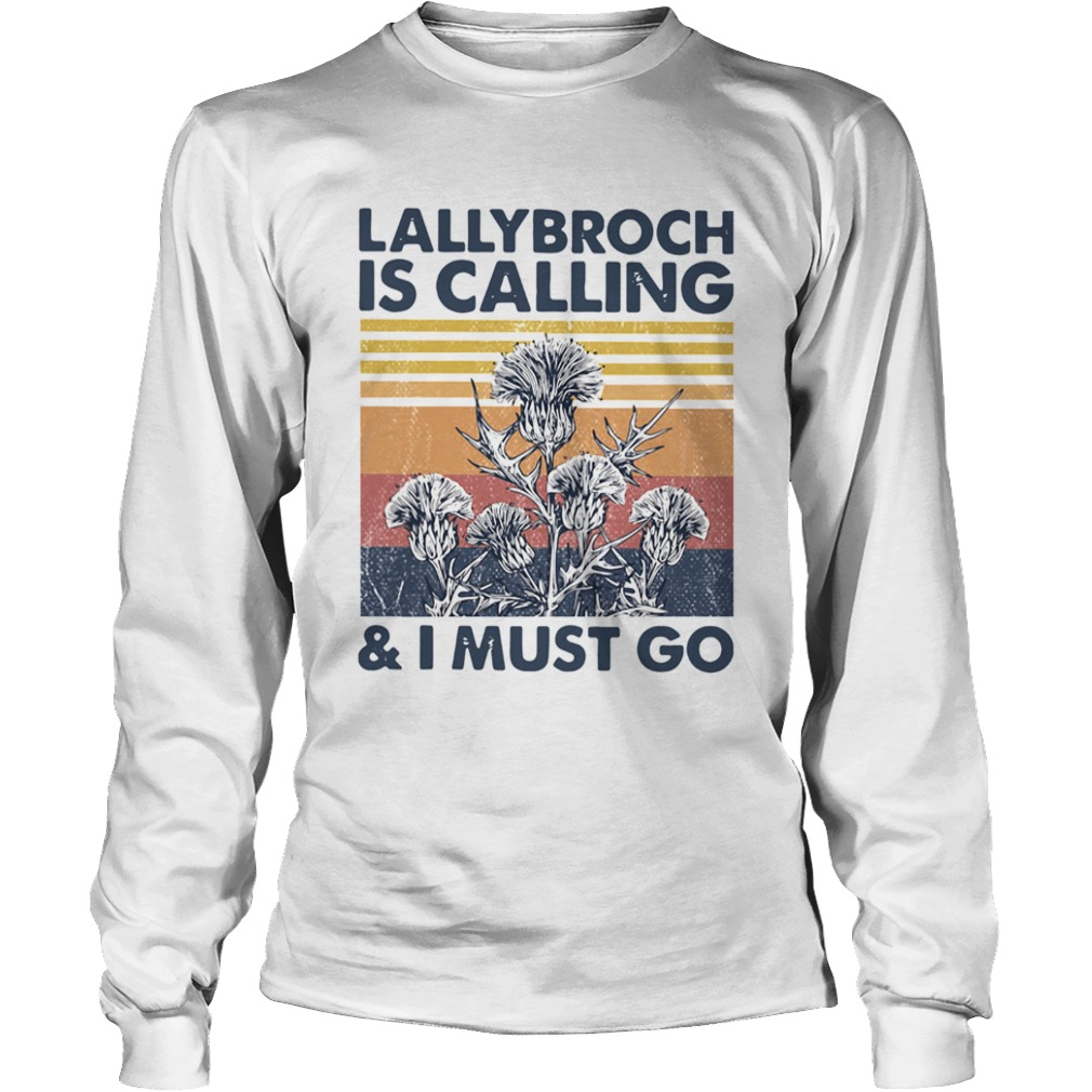 Lallybroch Is Calling And I Must Go Vintage  Long Sleeve