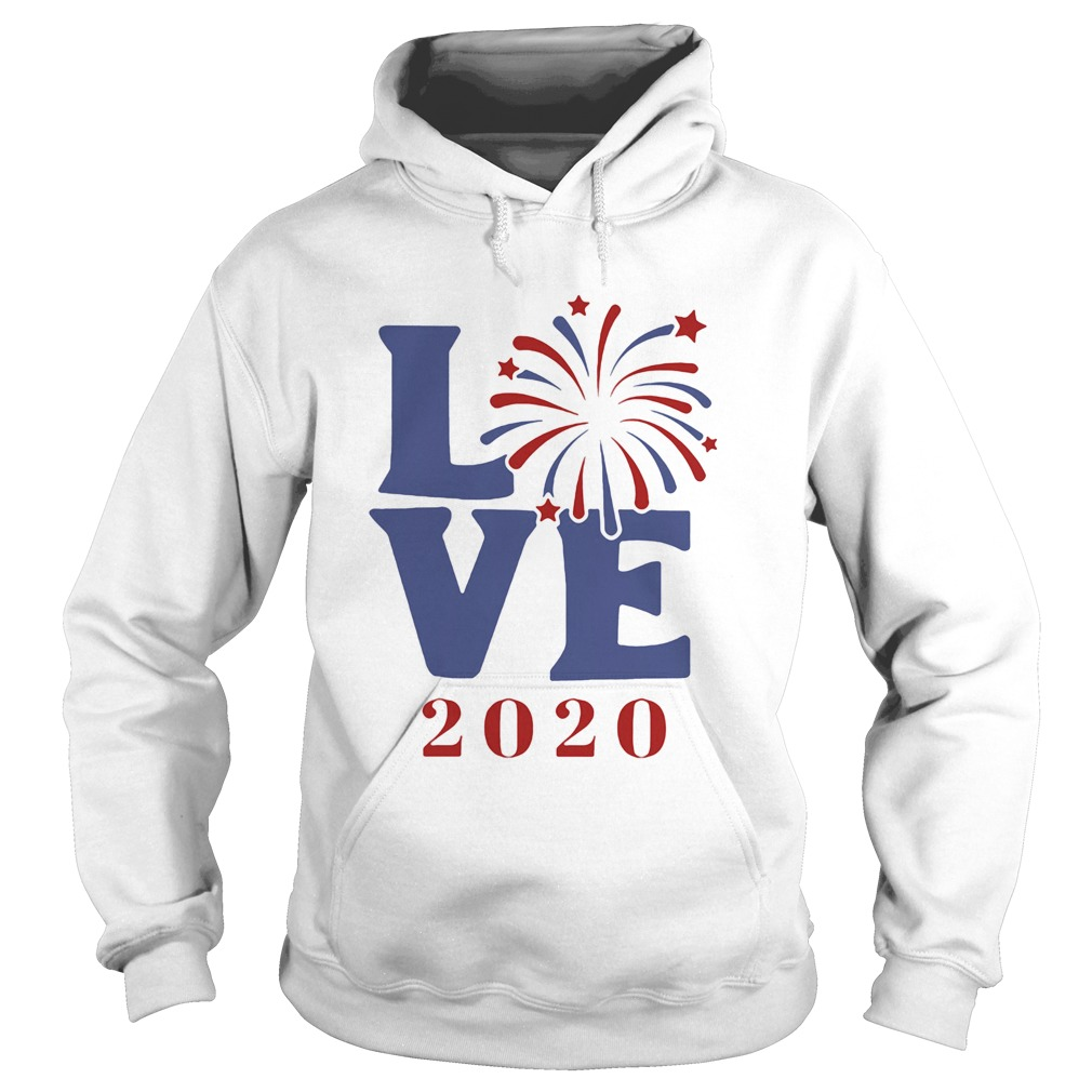 Love 2020 firework america happy 4th july independence day  Hoodie