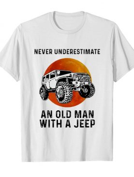 Never underestimate an old man with a jeep vintage shirt