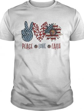 Peace love faith sunflower american flag independence day shirt