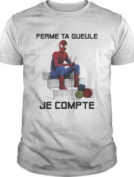 Spiderman knitting ferme ta gueule je compte shirt