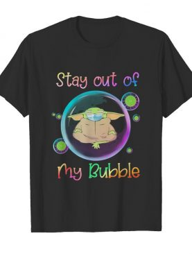 Star wars baby yoda mask stay out of my bubble covid-19 shirt