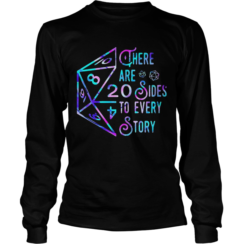 There Are 20 Sides To Every Story  Long Sleeve