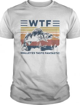 WTF Walleye Taste Fantastic Vintage shirt