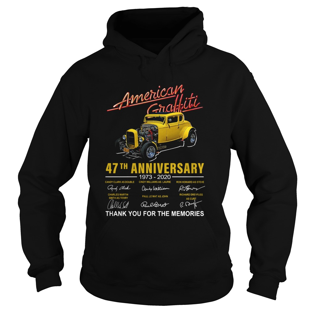 American Graffiti 47th Anniversary 19732020 Signatures Thank You For The Memories  Hoodie
