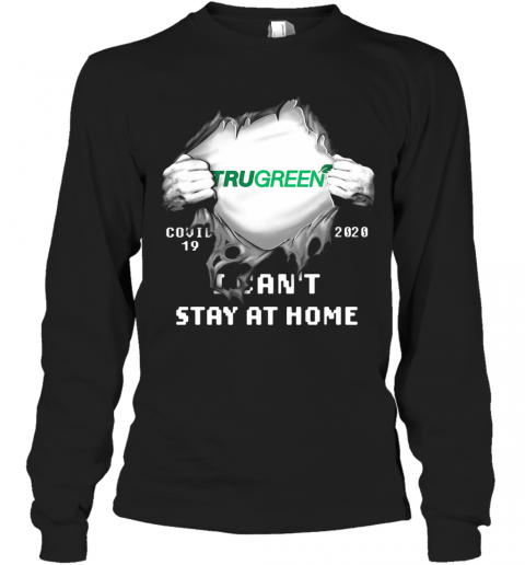 Blood Insides Trugreen Covid 19 2020 I Can'T Stay At Home T-Shirt Long Sleeved T-shirt