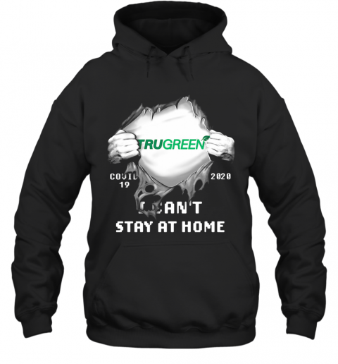 Blood Insides Trugreen Covid 19 2020 I Can'T Stay At Home T-Shirt Unisex Hoodie