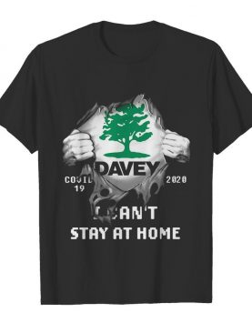 Blood insides davey covid-19 2020 i can't stay at home shirt