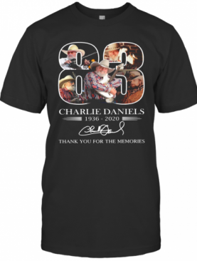 Charlie Daniels 83 1936 2020 Signature Thank You For The Memories T-Shirt