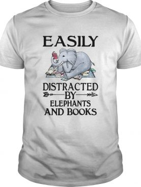 Easily distracted by elephants and books shirt