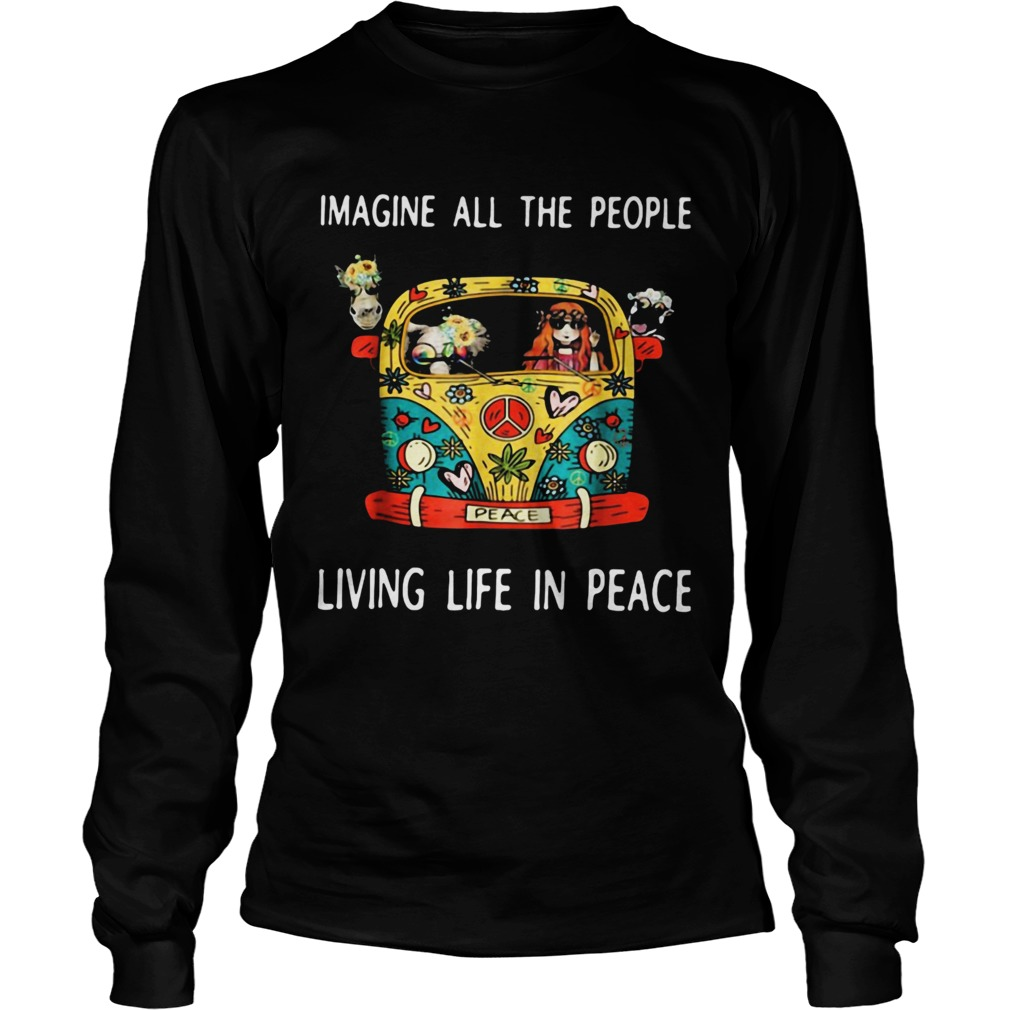 Hippie imagine all the people living life in peace  Long Sleeve