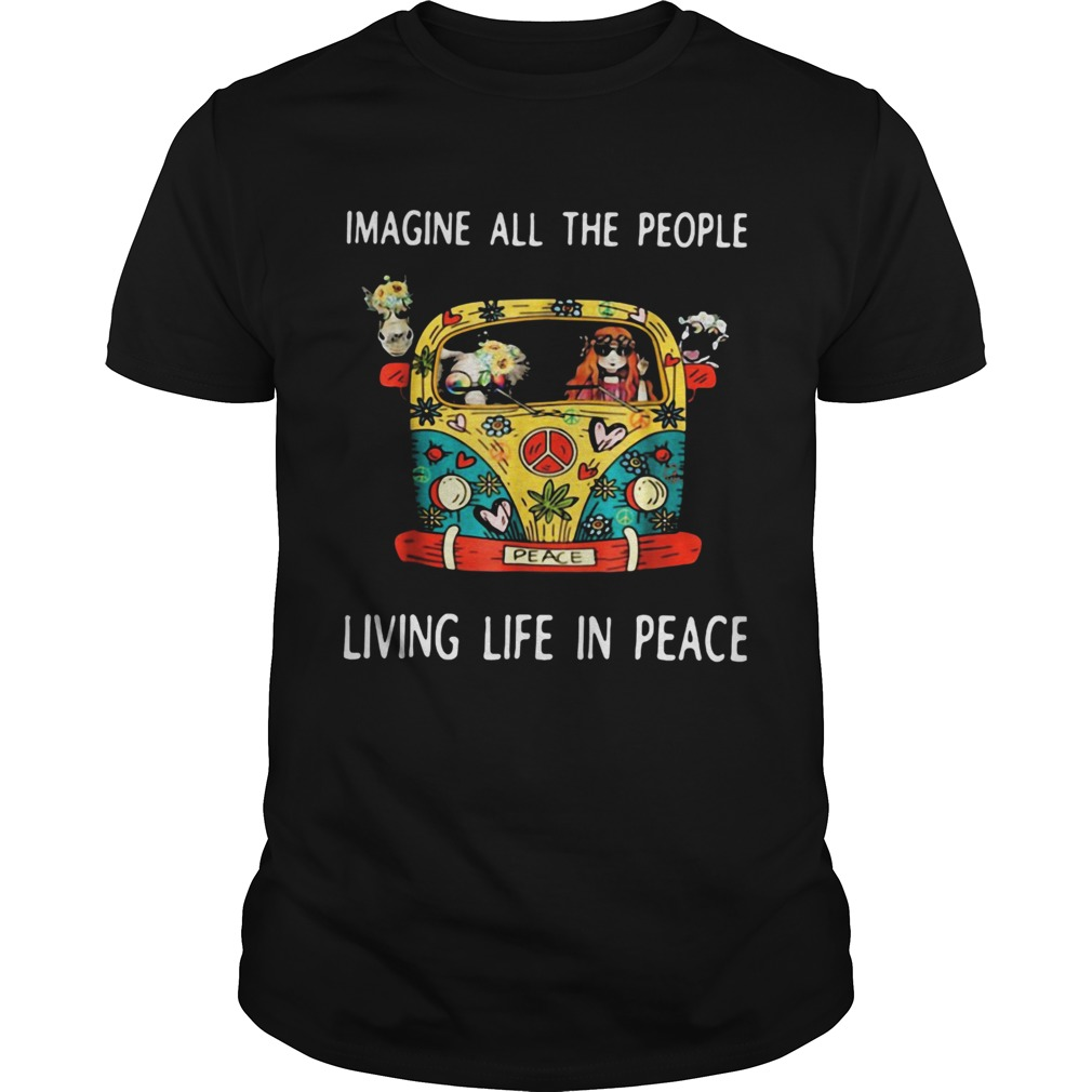 Hippie imagine all the people living life in peace  Unisex