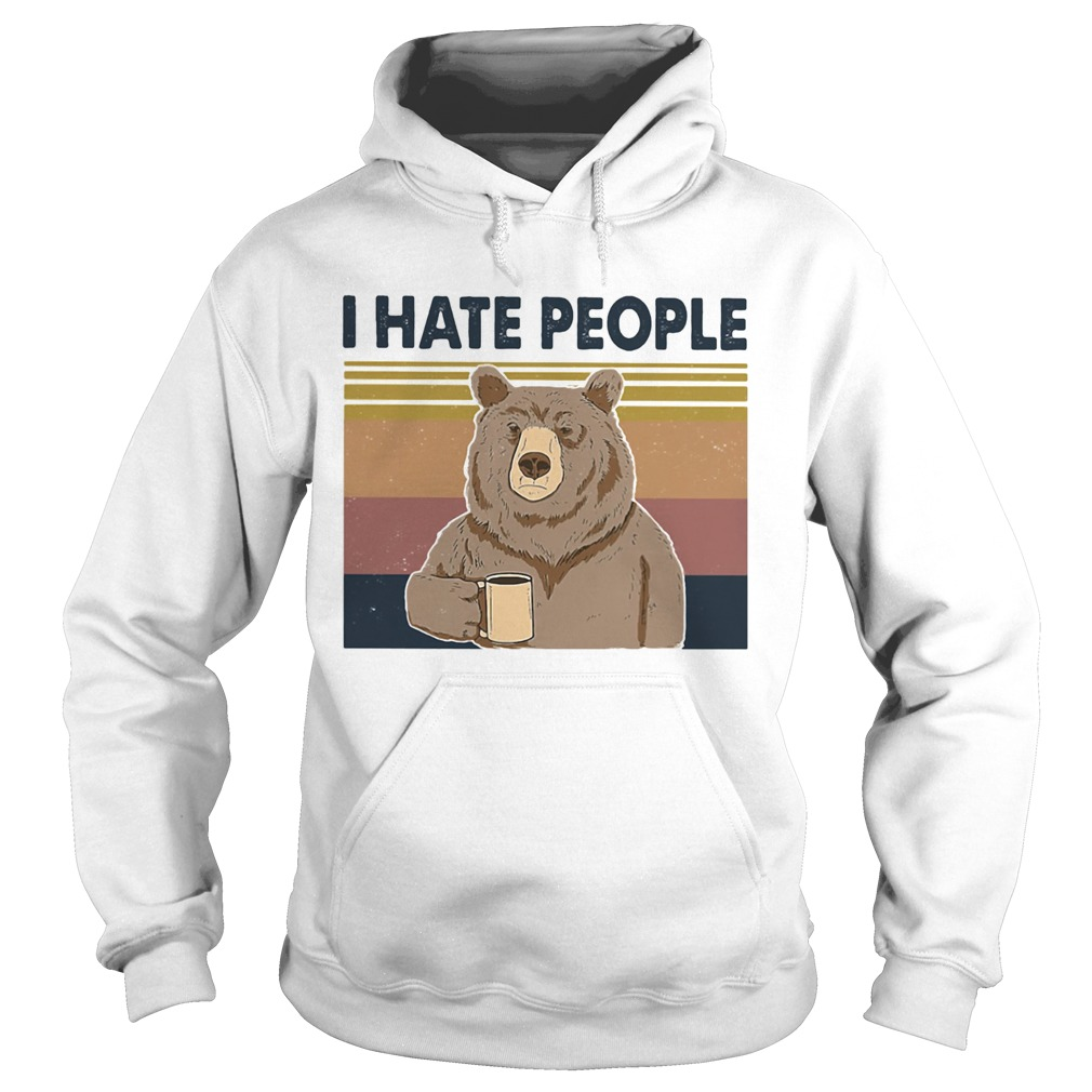 I Hate People Bear Cup Vintage Retro  Hoodie
