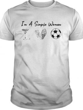 Im a simple woman like whiskey ice dream soccer shirt