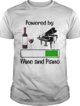Powered by wine and piano shirt