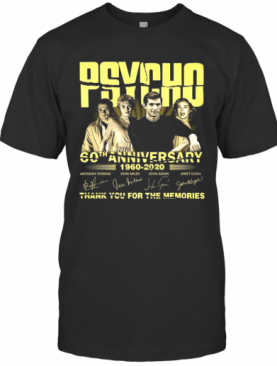 Psycho 60Th Anniversary 1960 2020 Thank You For The Memories Signature T-Shirt