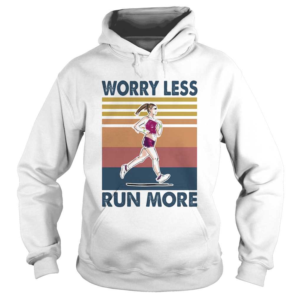 Worry Less Run More Vintage Retro  Hoodie
