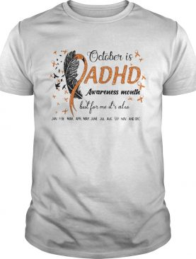 1597922645October Is Adhd Awareness Month But For Me Its Also Jan Feb Mar Apr May June Jul Aug Sep Nov And De