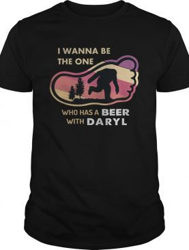 Bigfoot I Wanna Be The One Who Has A Beer With Daryl shirt