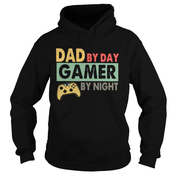 Dad By Day Gamer By Night  Hoodie