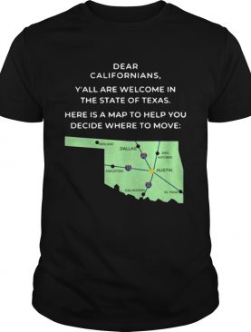Dear Californians Yall Are Welcome In The State Of Texas Here Is A Map To Help You Decide Where To