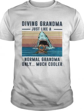 Diving Grandma Just Like A Normal Grandma Only Much Cooler Scuba Diving Vintage Retro shirt