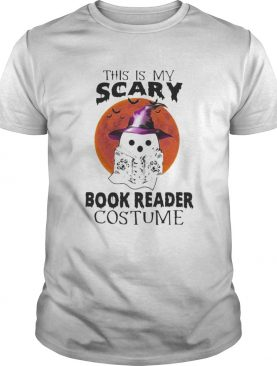 Halloween Ghost Witch This is my scary book reader costume sunset shirt