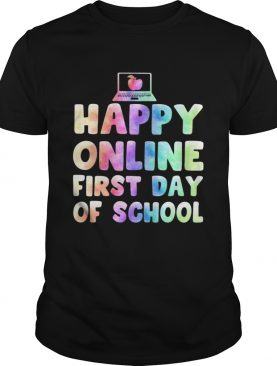 Happy online first day of school shirt