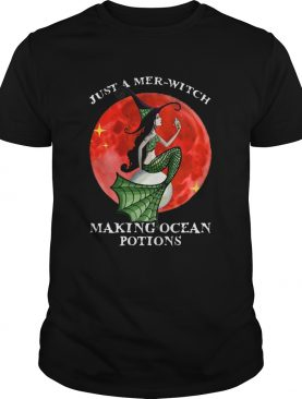 Just A Merwitch Making Ocean Potions shirt