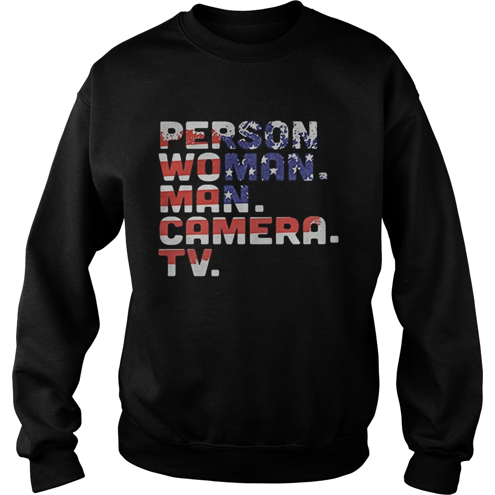 Person woman man camera tv american flag independence day Sweatshirt