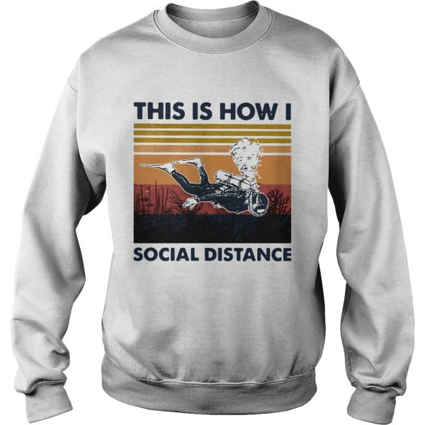 This Is How I Social Distance  Sweatshirt