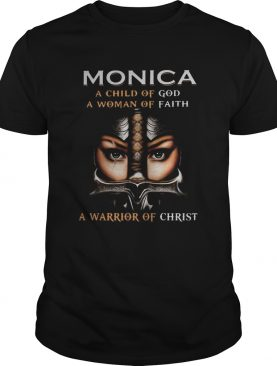 Woman warrior armor of god monica a child of god a woman of faith a warrior of christ shirt