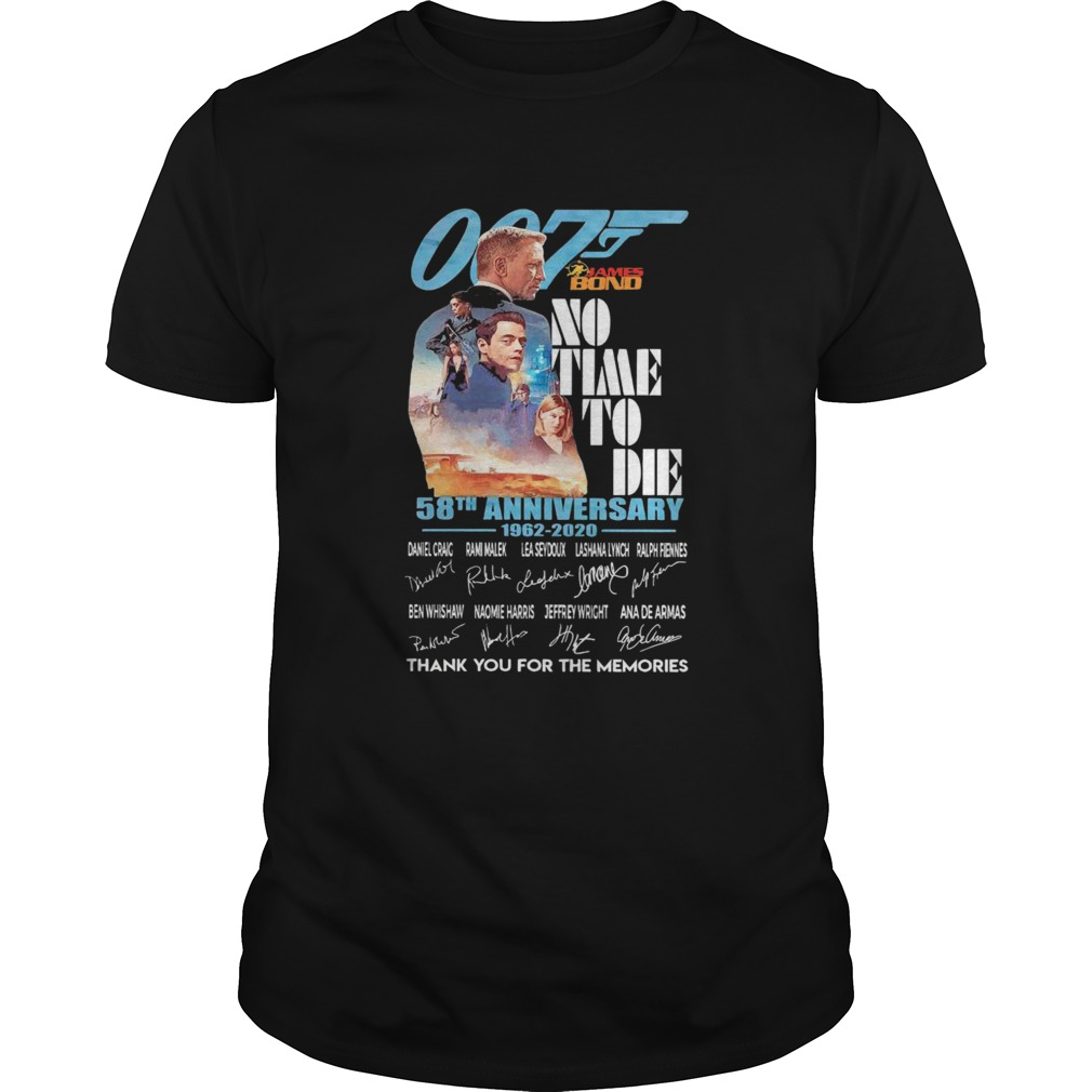 007 James Bond No Time To Die 58th Anniversary 1962 2020 Thank You For The Memories Signatures shir Unisex