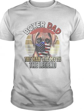 Boxer Dog Dad US Flag Face Mask The Man The Myth The Legend shirt