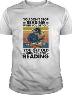 Dragon You Dont Stop Reading When You Get Old You Get Old When You Stop Reading shirt