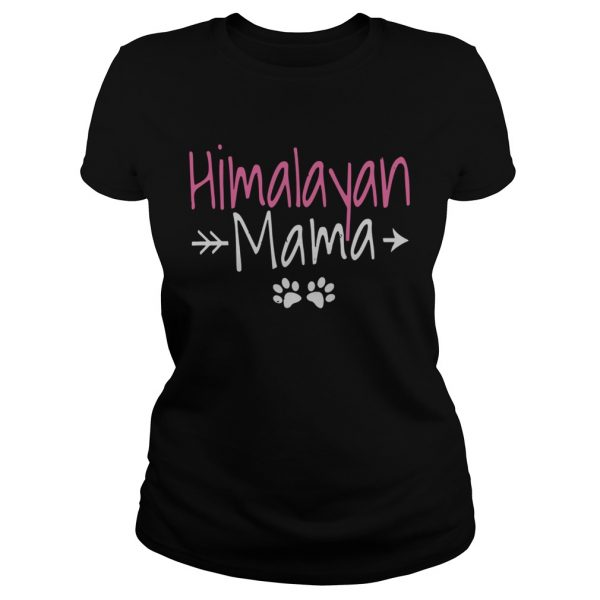 Himalayan Cat Best Cat Mom Gifts Himalayan Mama  Classic Ladies