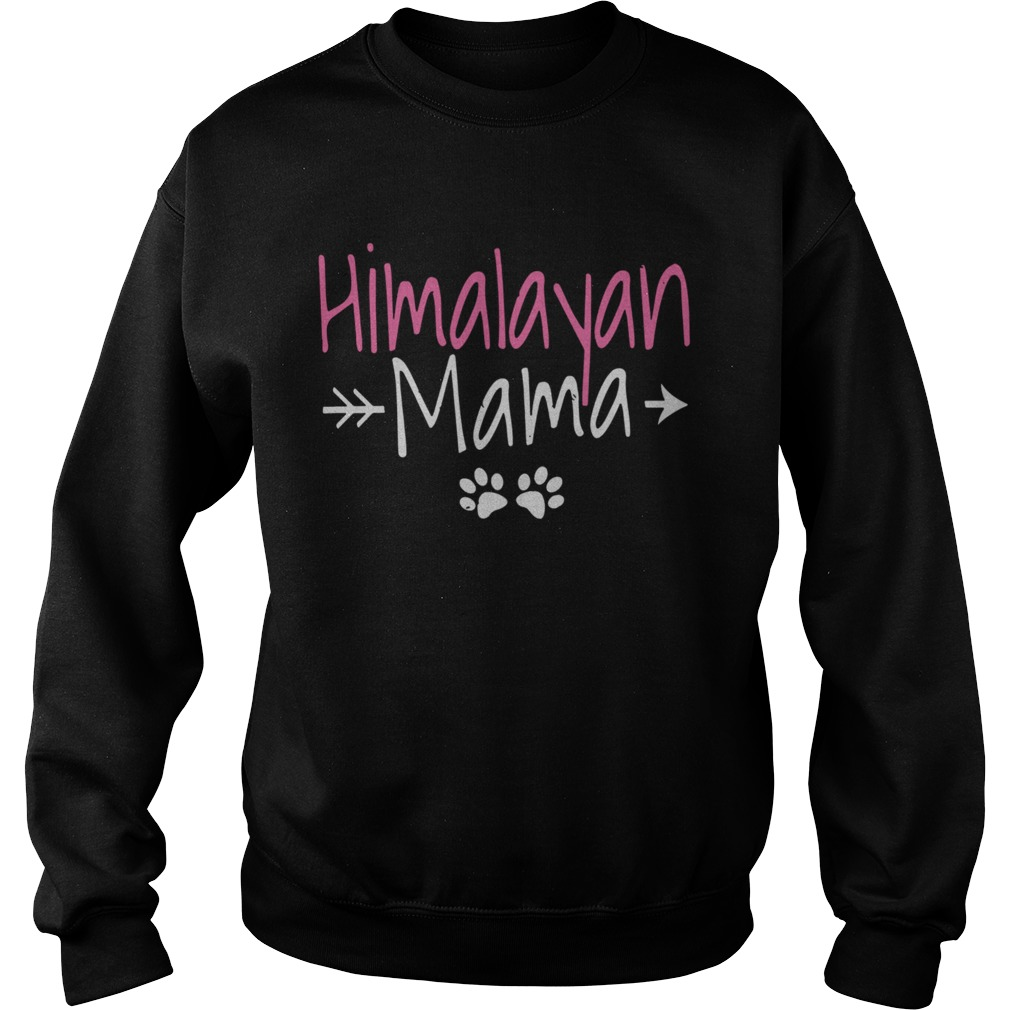 Himalayan Cat Best Cat Mom Gifts Himalayan Mama Sweatshirt