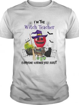 Im The Witch Teacher Everyone Warned You About Poison Apple Black Cat Halloween Gift Educator Schoo