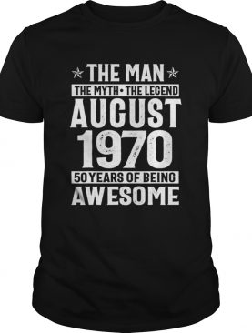 Legends Were Born In August 1970 shirt