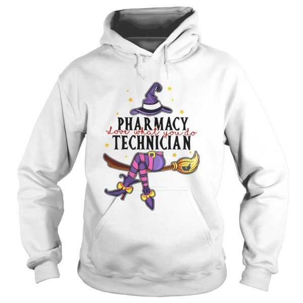 Witch Pharmacy Love What You Do Technician  Hoodie